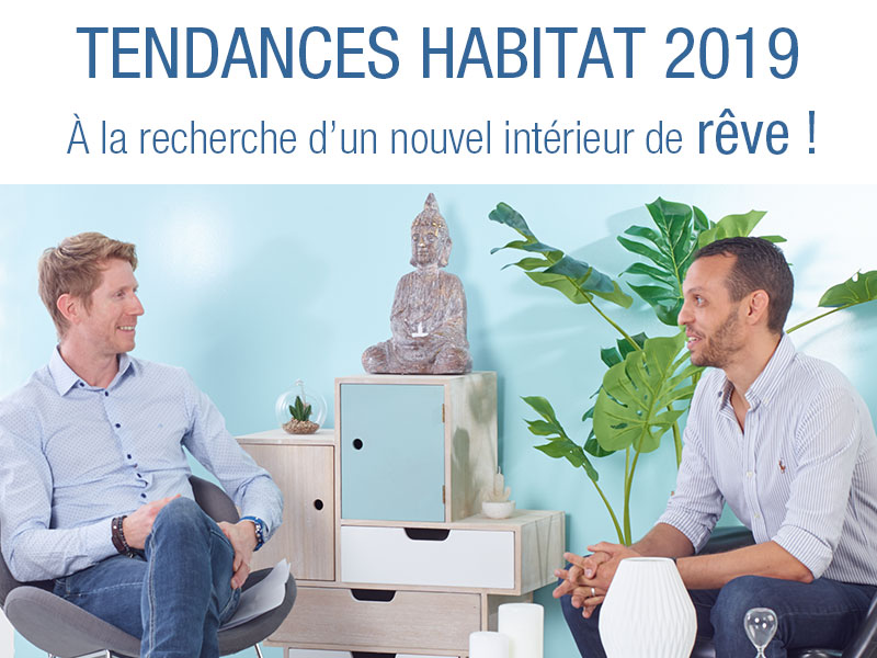 Interview Tendances Habitat 2019